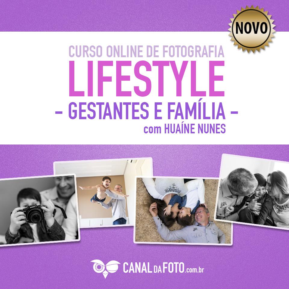 Curso de fotografia de gestantes e familia no estilo lifestyle com Huaíne Nunes